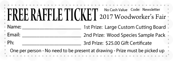 Bailey Wood Products 2017 Raffle Ticket