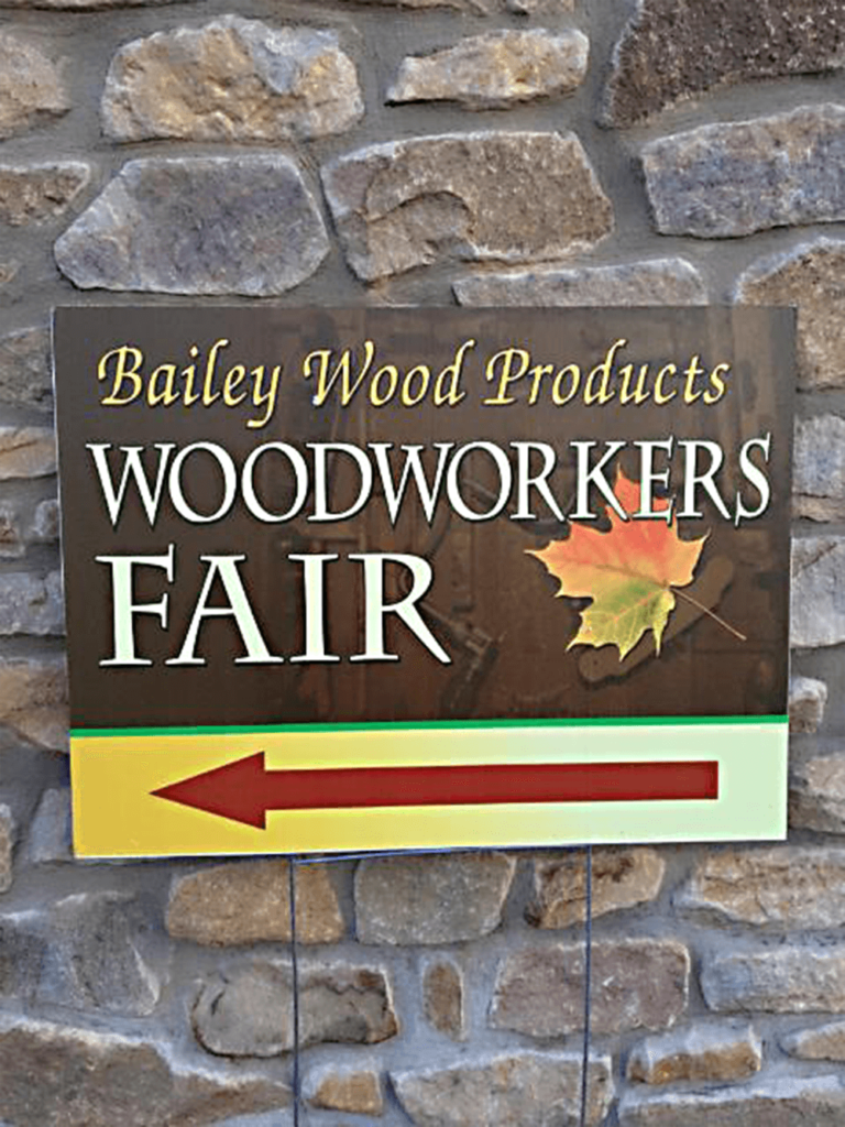 Bailey Wood Products Fall Woodworker's Fair Sign